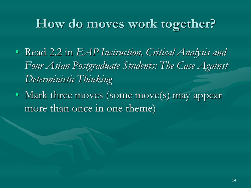 14 How do moves work together.