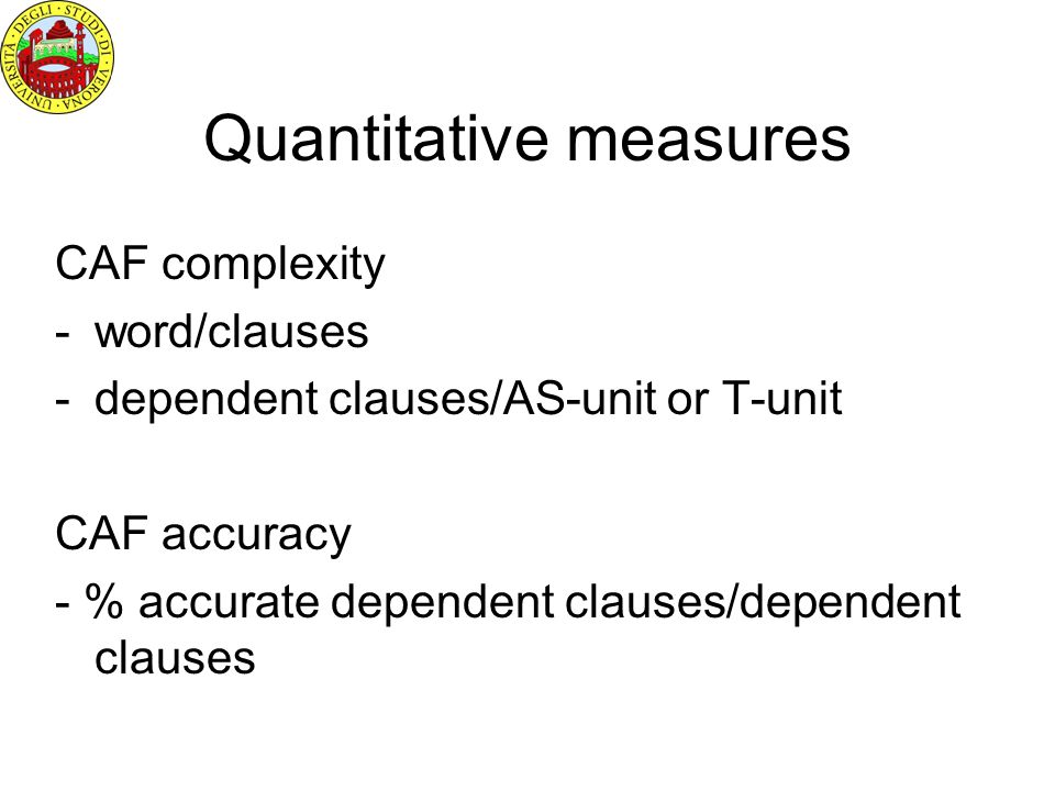Andrea: Variety of dependent clauses oralwritten adverbialscausal (perché)11 modal (gerundive)01 argumentativesobject01 relativesche (subj and obj)23 (1) In brackets numbers of non standard realizations If we look at how the same events are reported in the oral and in the written versions, we find a wider variety and a higher number of subtypes of dependent clauses in the written version.
