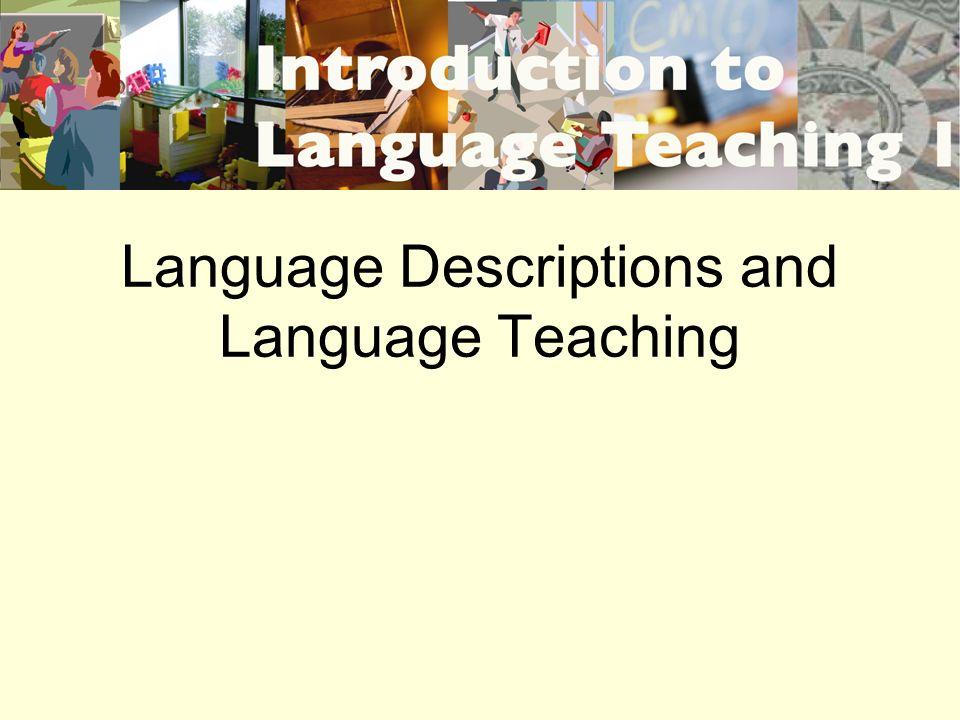 Language Descriptions and Language Teaching