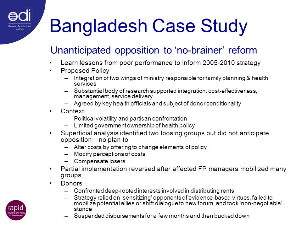 Bangladesh Case Study Learn lessons from poor performance to inform 2005-2010 strategy Proposed Policy –Integration of two wings of ministry responsib