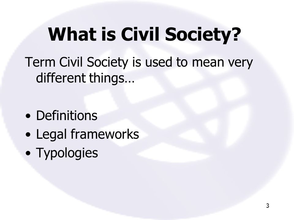 3 What is Civil Society.