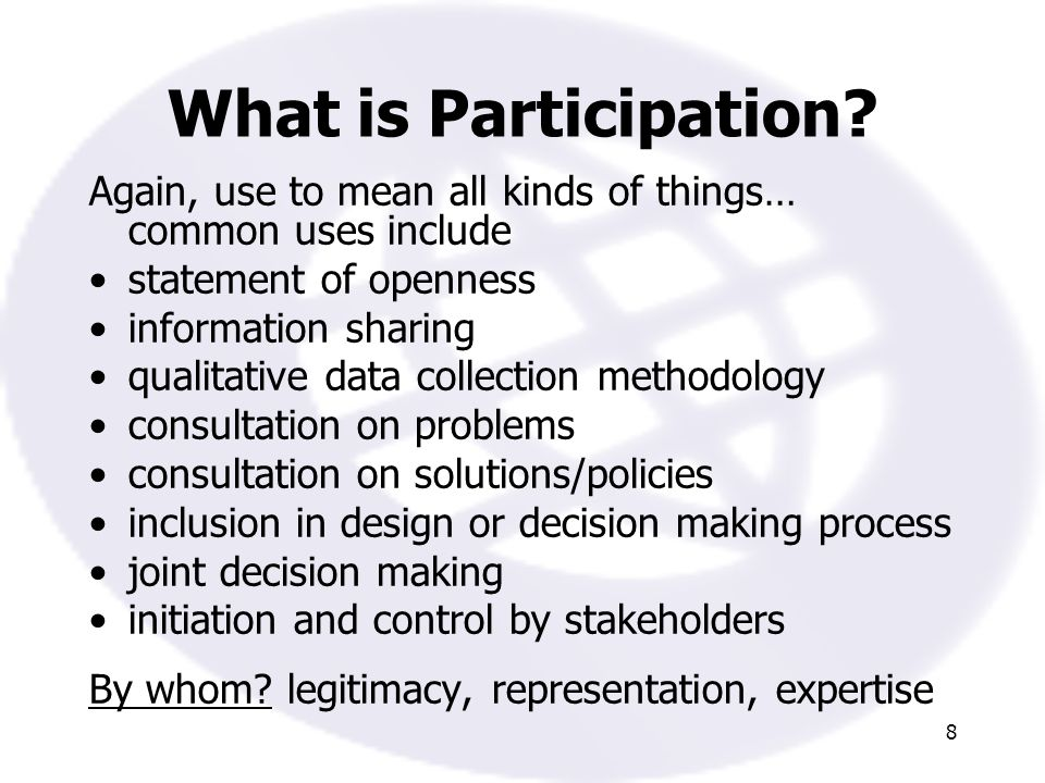 8 What is Participation.