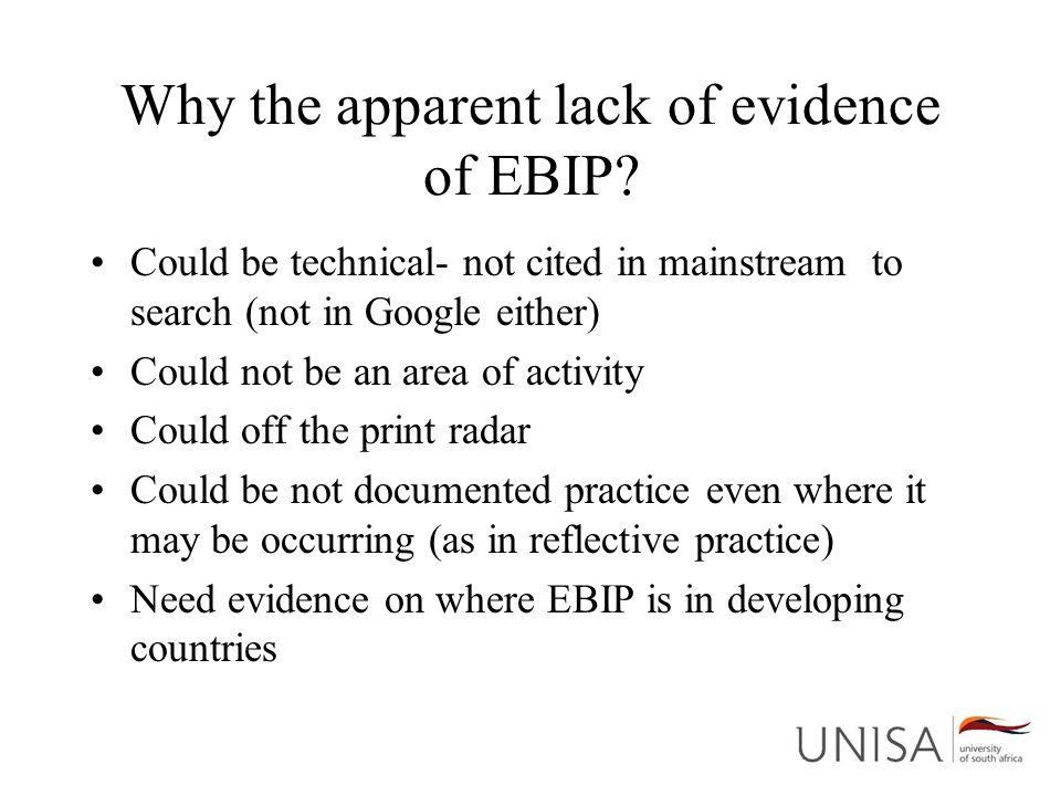 Why the apparent lack of evidence of EBIP? Could be technical- not cited in mainstream to search (not in Google either) Could not be an area of activi