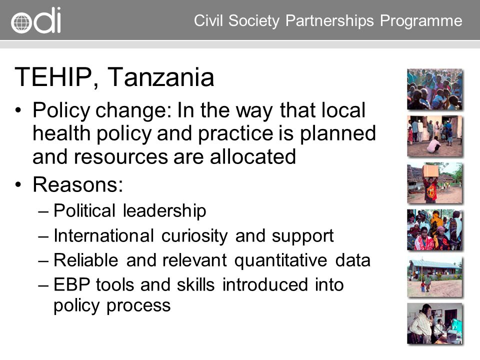 Research and Policy in Development RAPID Programme Civil Society Partnerships Programme TEHIP, Tanzania Policy change: In the way that local health po