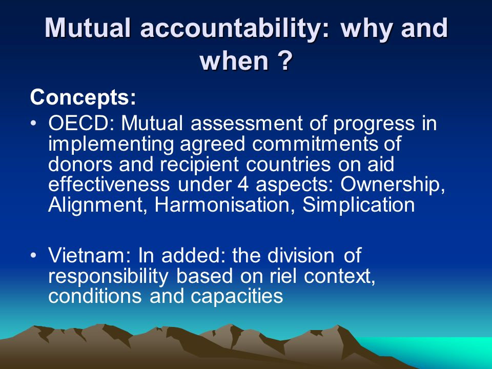Mutual accountability: why and when .