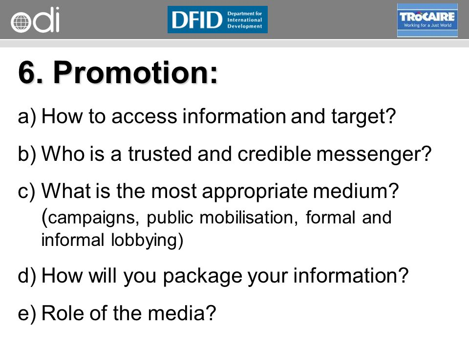 RAPID Programme 6. Promotion: a)How to access information and target.