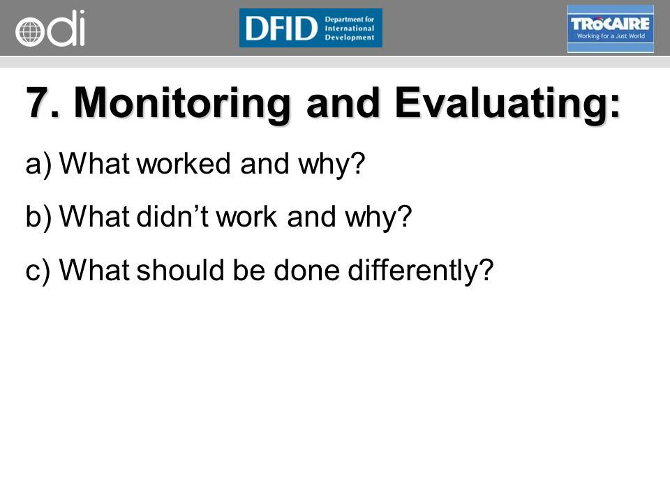 RAPID Programme 7. Monitoring and Evaluating: a)What worked and why.