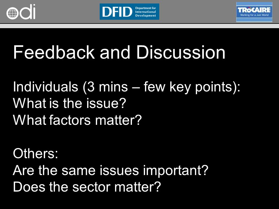 RAPID Programme Feedback and Discussion Individuals (3 mins – few key points): What is the issue.