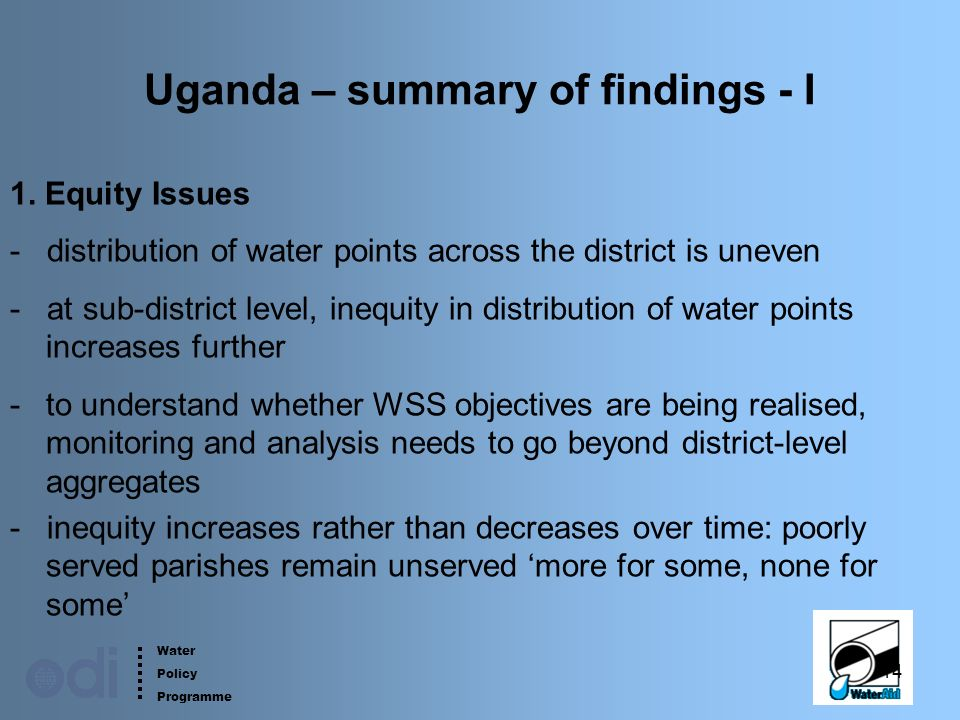 Water Policy Programme 14 Uganda – summary of findings - I 1.
