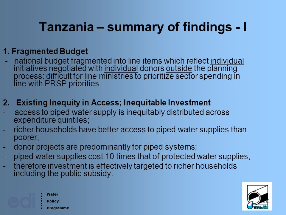 Water Policy Programme 22 Tanzania – summary of findings - I 1.