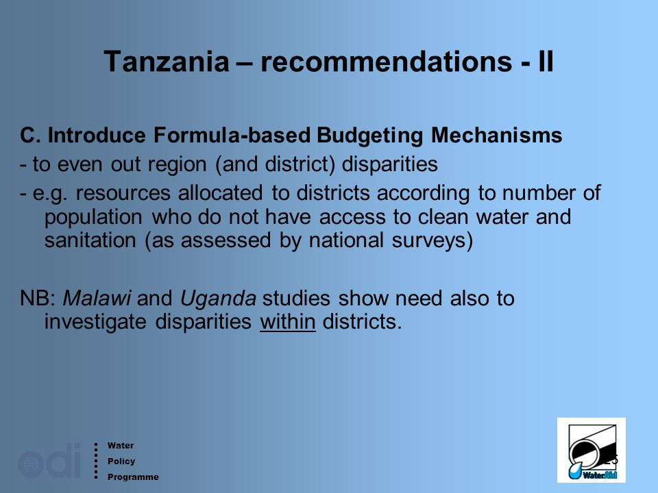 Water Policy Programme 25 Tanzania – recommendations - II C.