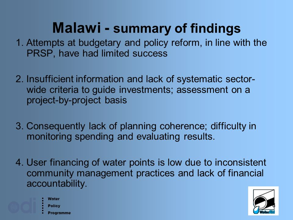 Water Policy Programme 8 Malawi - summary of findings 1.