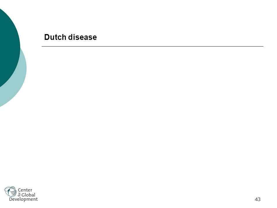 43 Dutch disease