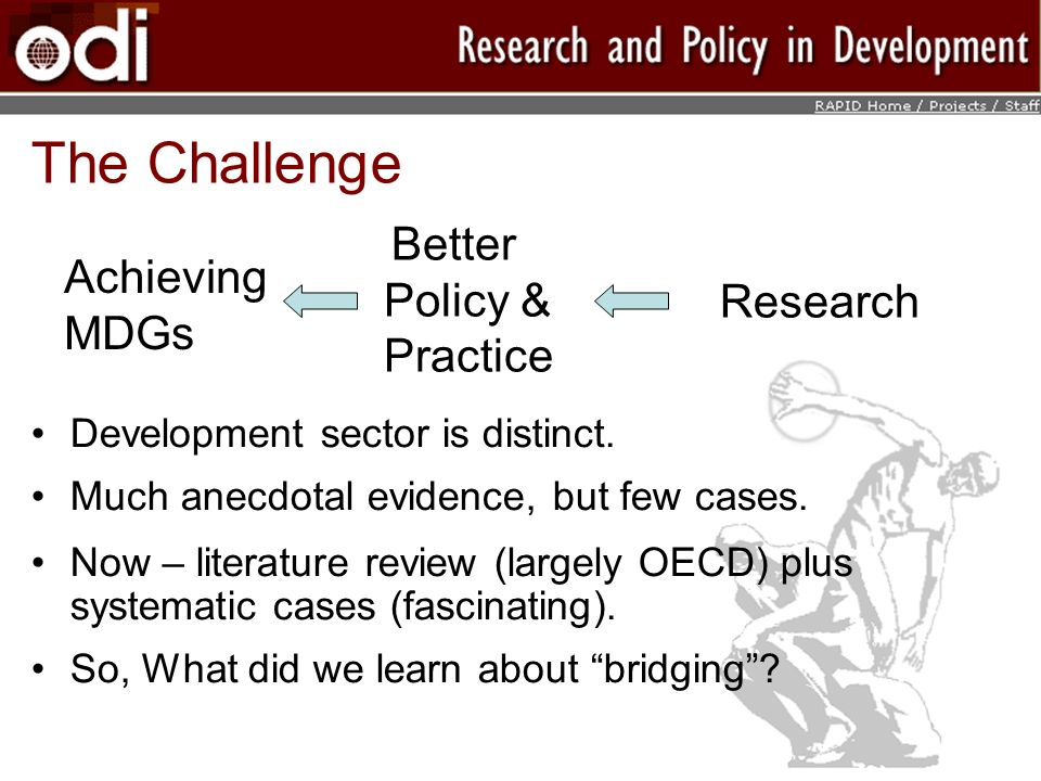The Challenge Development sector is distinct. Much anecdotal evidence, but few cases.