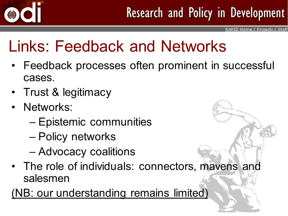 Links: Feedback and Networks Feedback processes often prominent in successful cases.