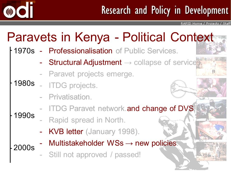 Paravets in Kenya - Political Context 1970s 1980s 1990s 2000s ­Professionalisation of Public Services.
