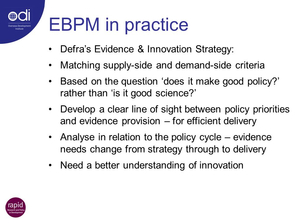 Defras Evidence & Innovation Strategy: Matching supply-side and demand-side criteria Based on the question does it make good policy.