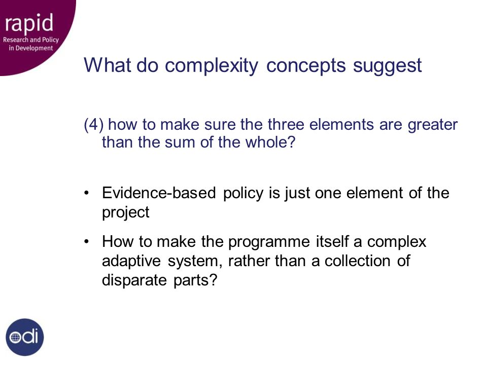 What do complexity concepts suggest (4) how to make sure the three elements are greater than the sum of the whole.