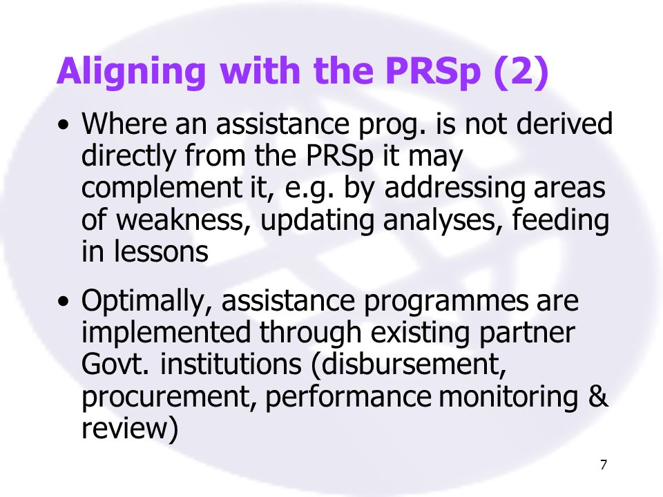8 Aligning with the PRSp (3) External partner schedules are aligned with Govt.