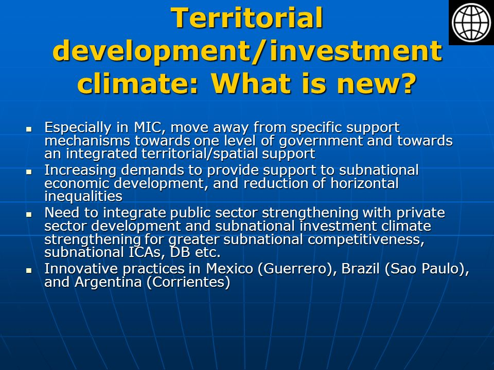Territorial development/investment climate: What is new.