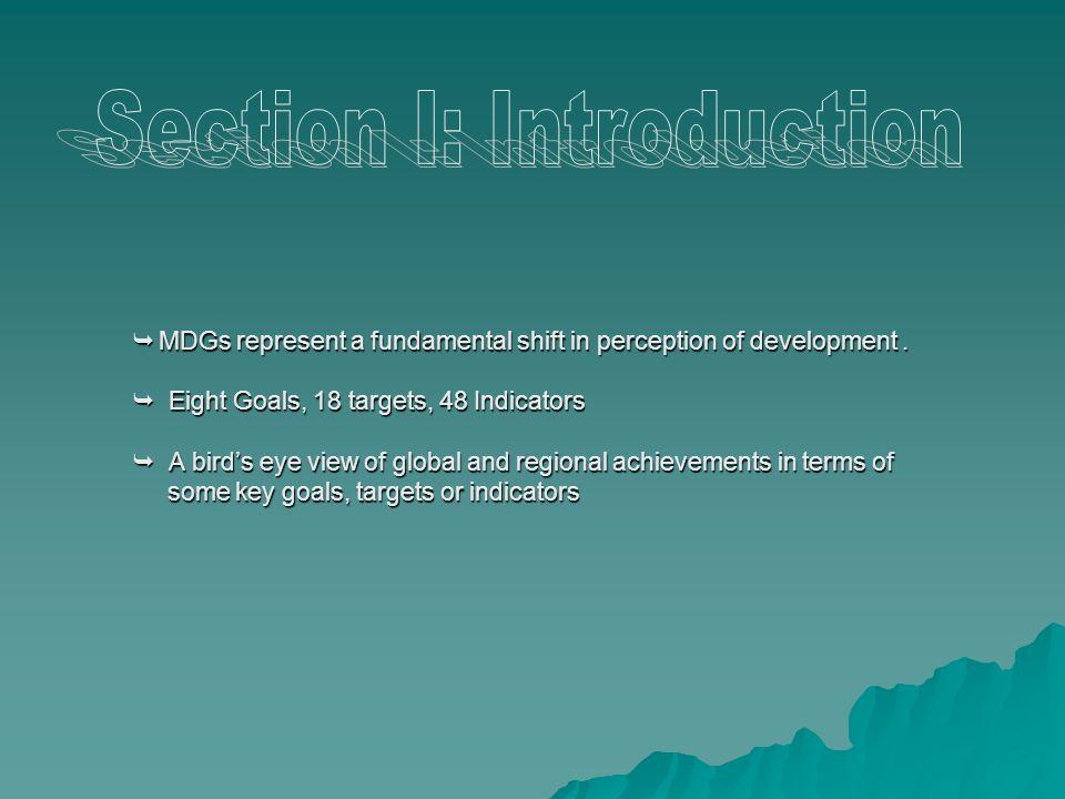 MDGs represent a fundamental shift in perception of development.