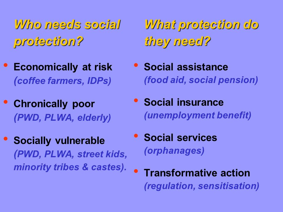 Who needs social protection.