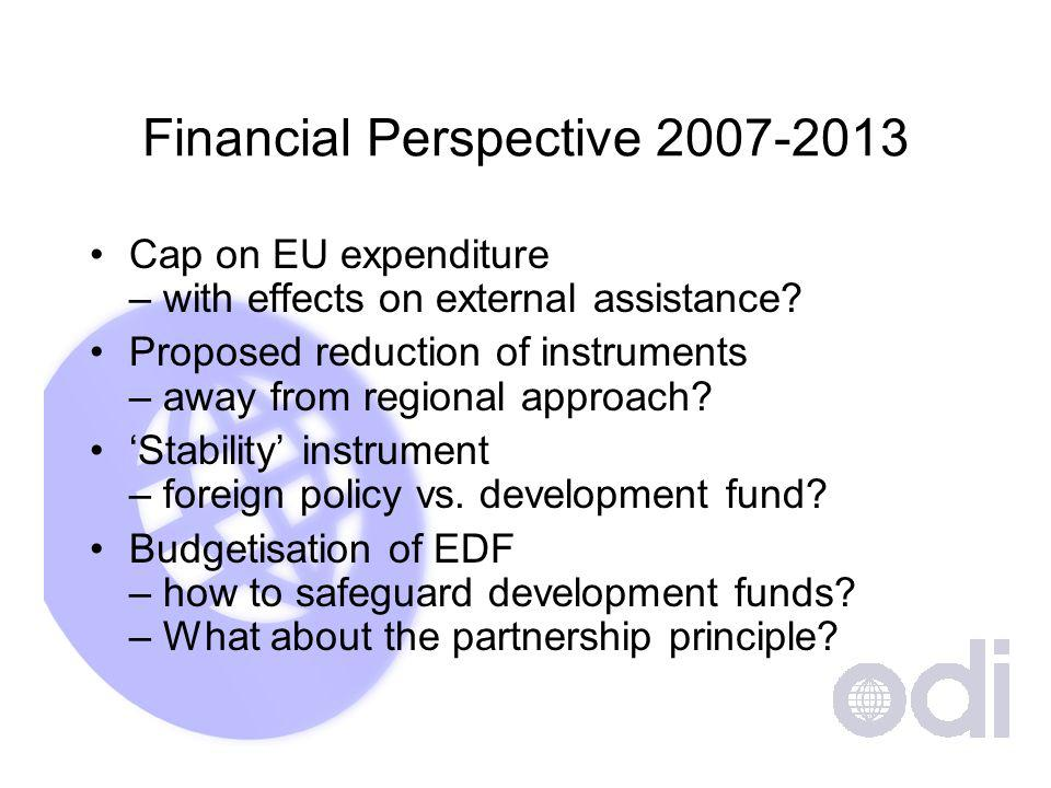 Financial Perspective Cap on EU expenditure – with effects on external assistance.