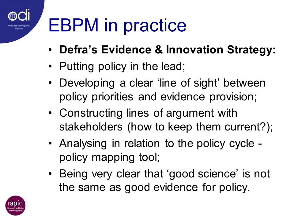 EBPM in practice – five whys Constructing a line of argument against which to assess policys needs for evidence & analysis: Why is this issue important.