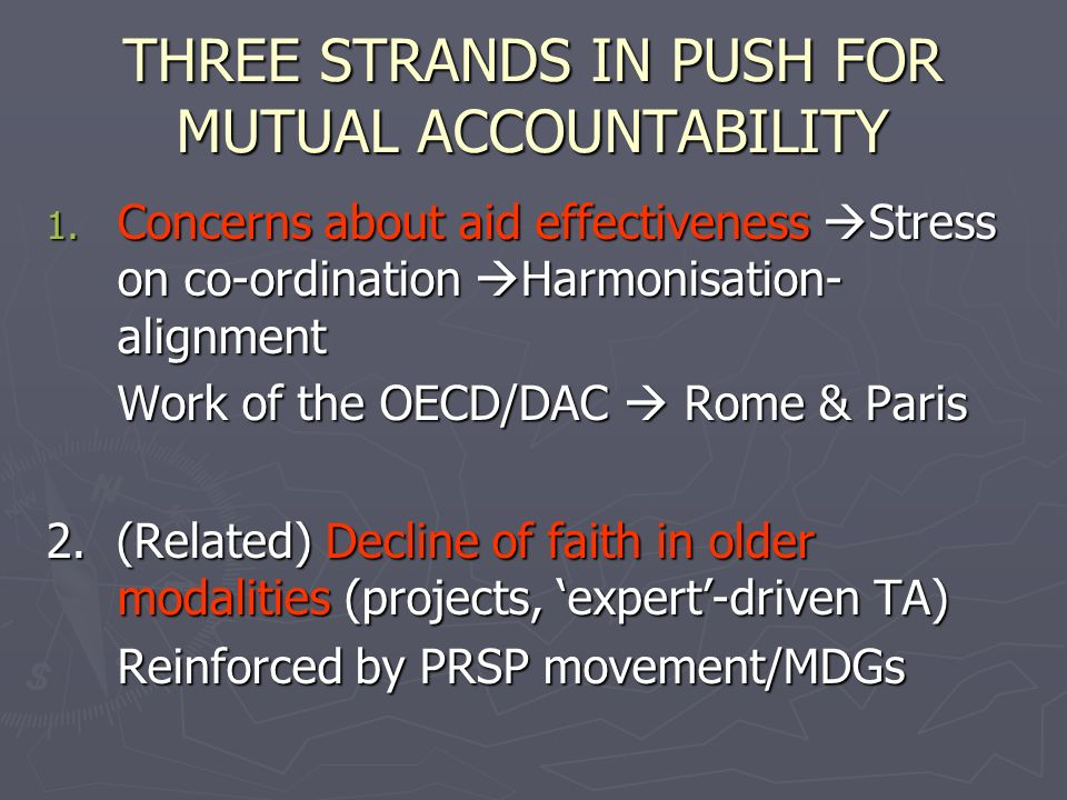 THREE STRANDS IN PUSH FOR MUTUAL ACCOUNTABILITY 1.