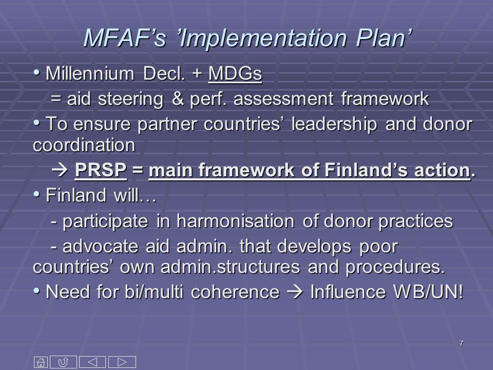 7 MFAFs Implementation Plan Millennium Decl.+ MDGs Millennium Decl.