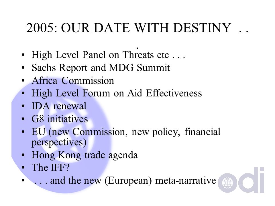 2005: OUR DATE WITH DESTINY... High Level Panel on Threats etc...
