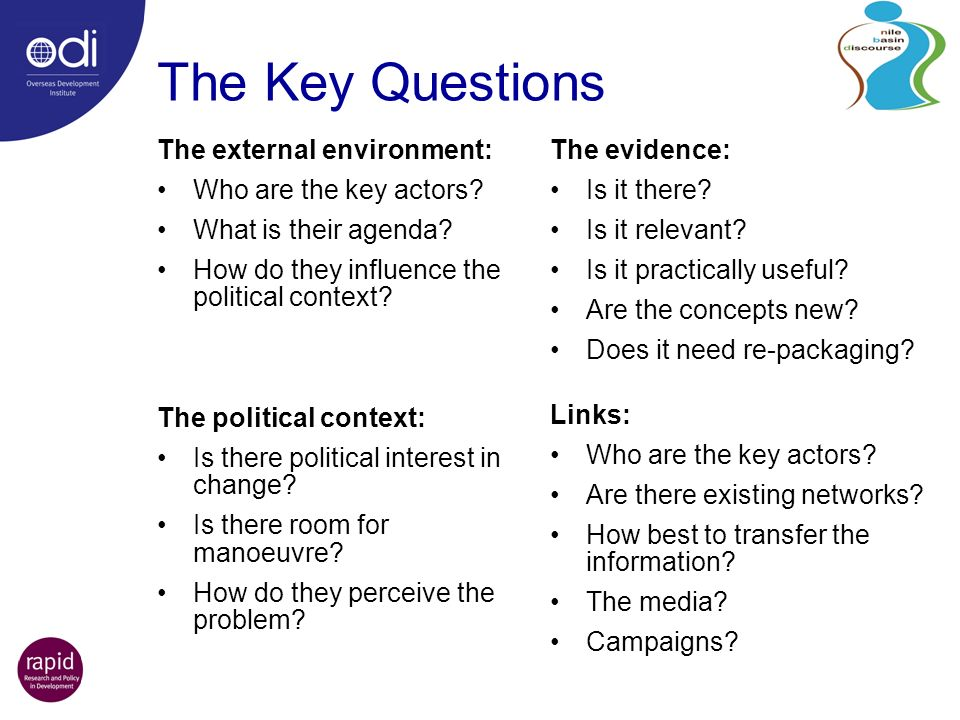 The Key Questions The external environment: Who are the key actors.
