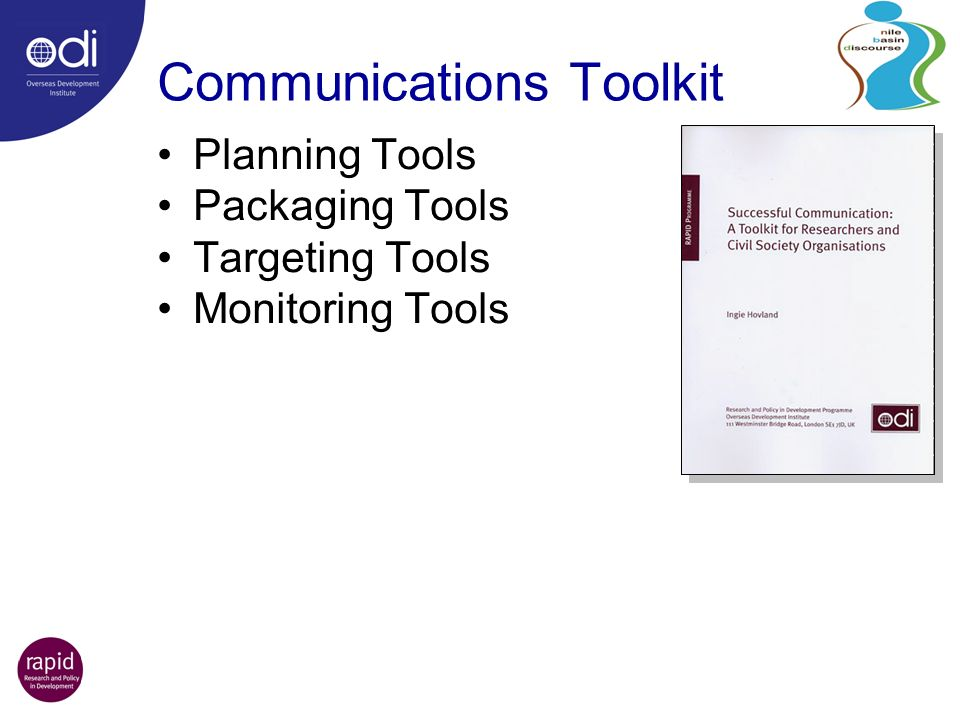 Communications Toolkit Planning Tools Packaging Tools Targeting Tools Monitoring Tools