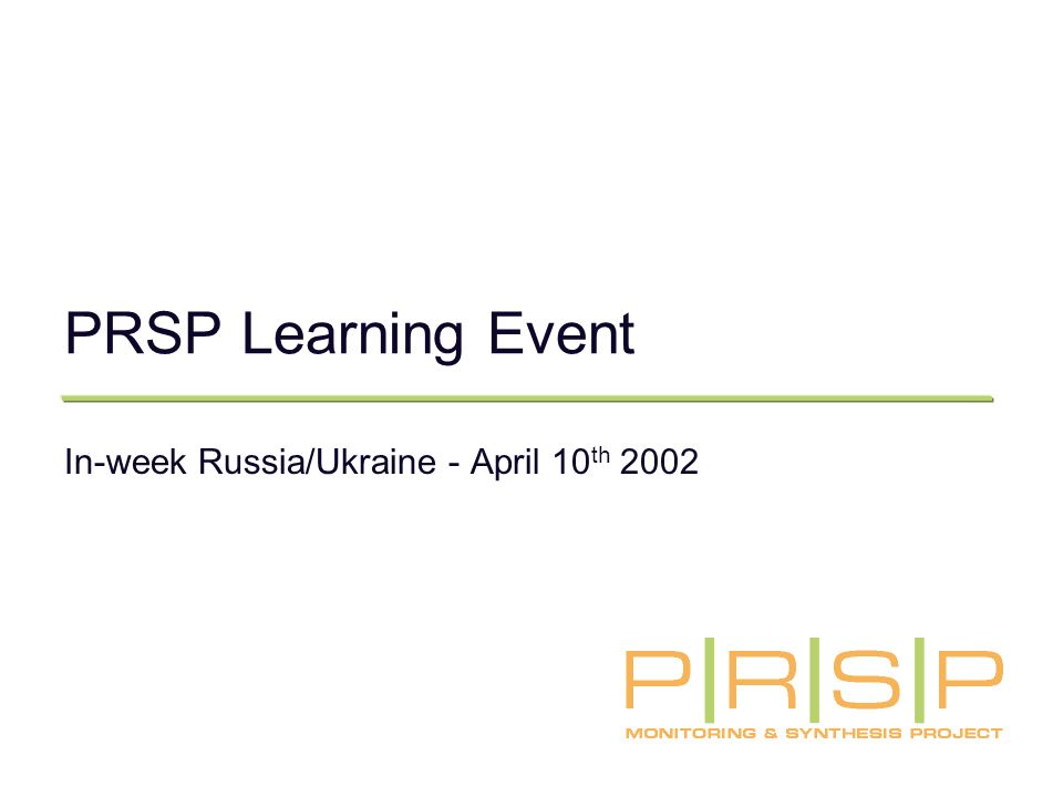 PRSP Learning Event In-week Russia/Ukraine - April 10 th 2002