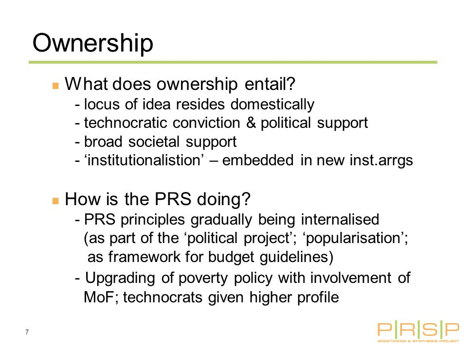 7 Ownership What does ownership entail.