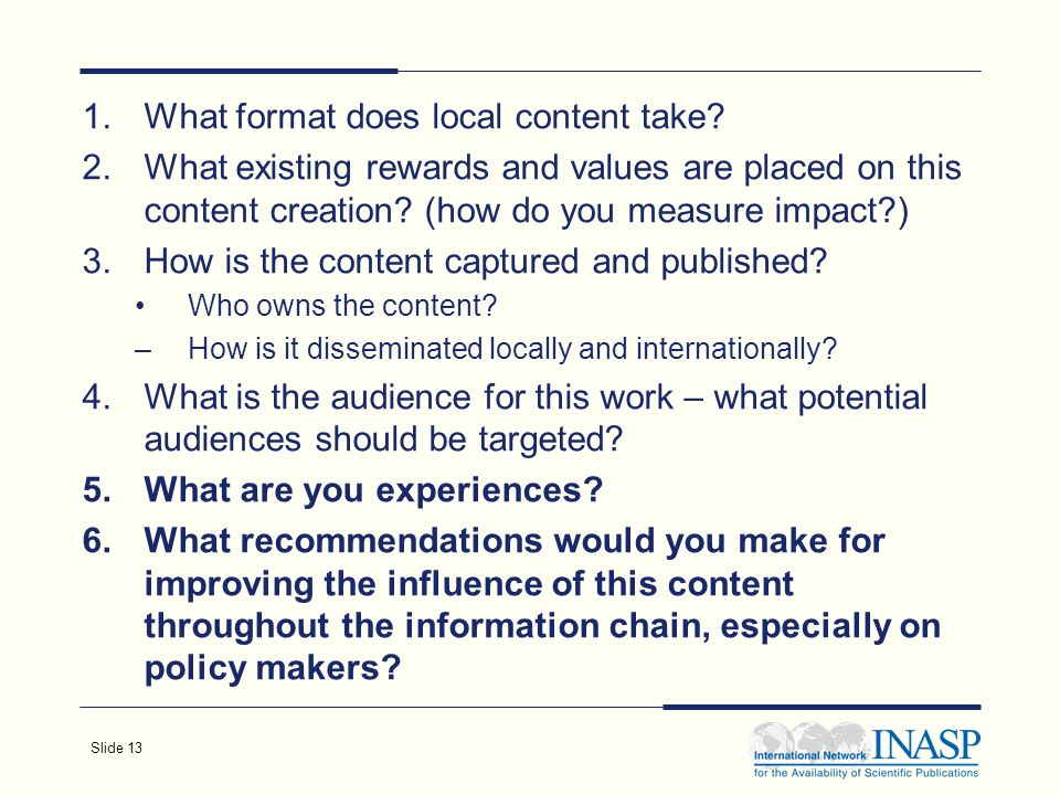 Slide 13 1.What format does local content take.