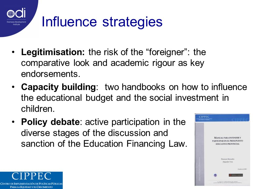 Influence strategies Legitimisation: the risk of the foreigner: the comparative look and academic rigour as key endorsements.