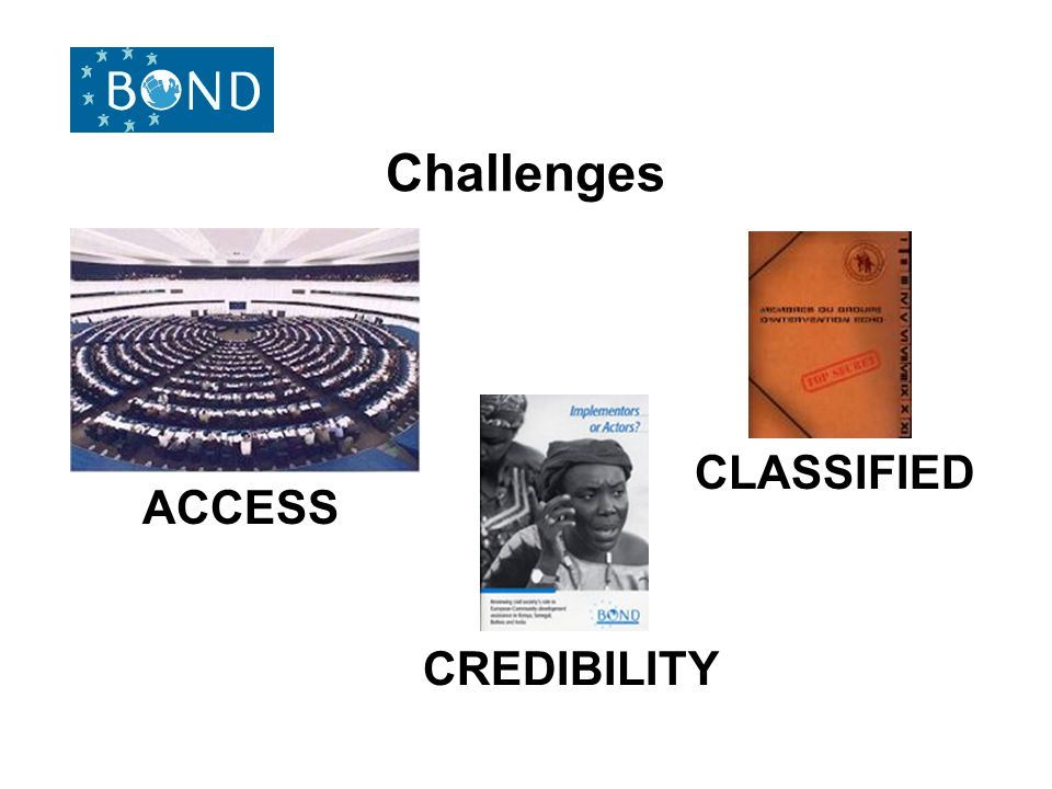 Challenges ACCESS CLASSIFIED CREDIBILITY
