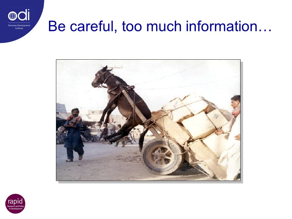 Be careful, too much information…