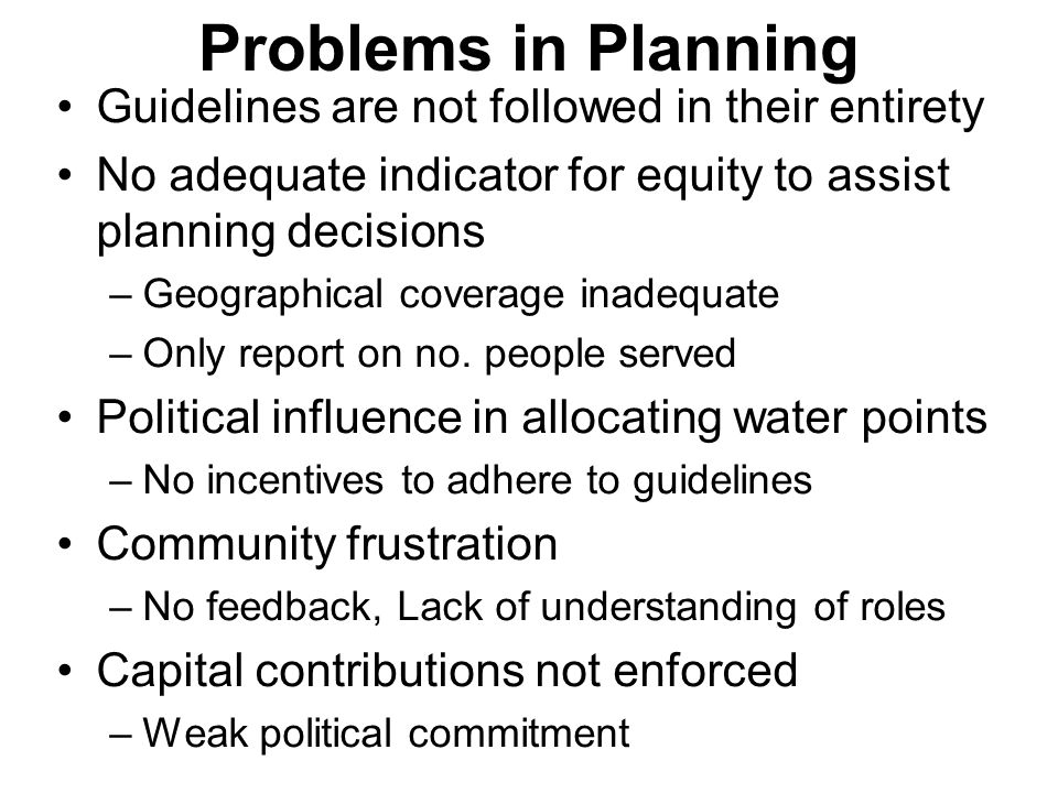Problems in Planning Guidelines are not followed in their entirety No adequate indicator for equity to assist planning decisions –Geographical coverag