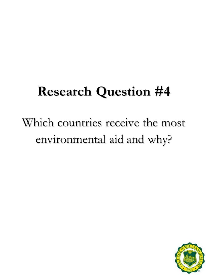 Research Question #4 Which countries receive the most environmental aid and why?