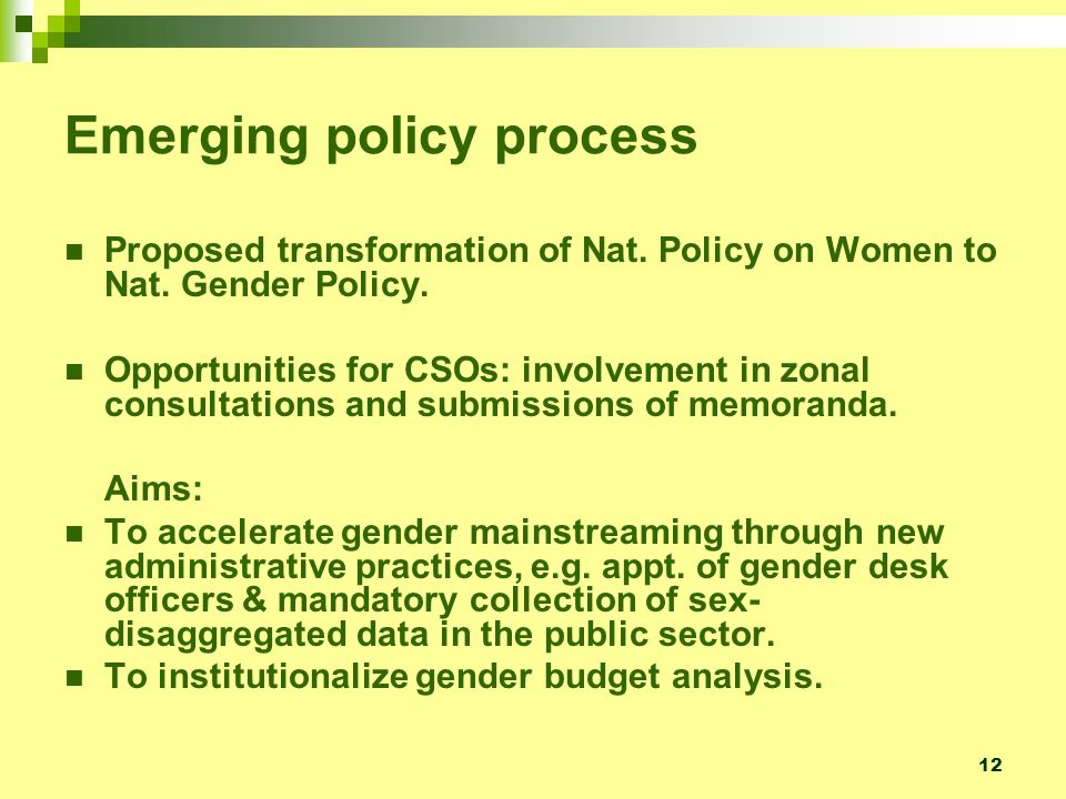 12 Emerging policy process Proposed transformation of Nat.