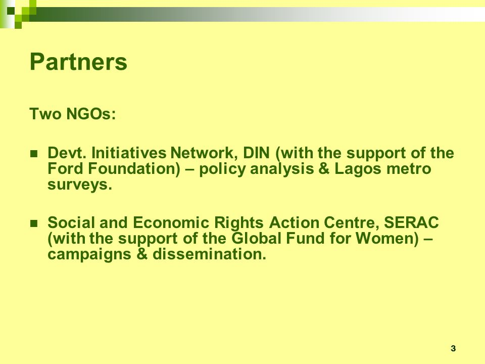 3 Partners Two NGOs: Devt.