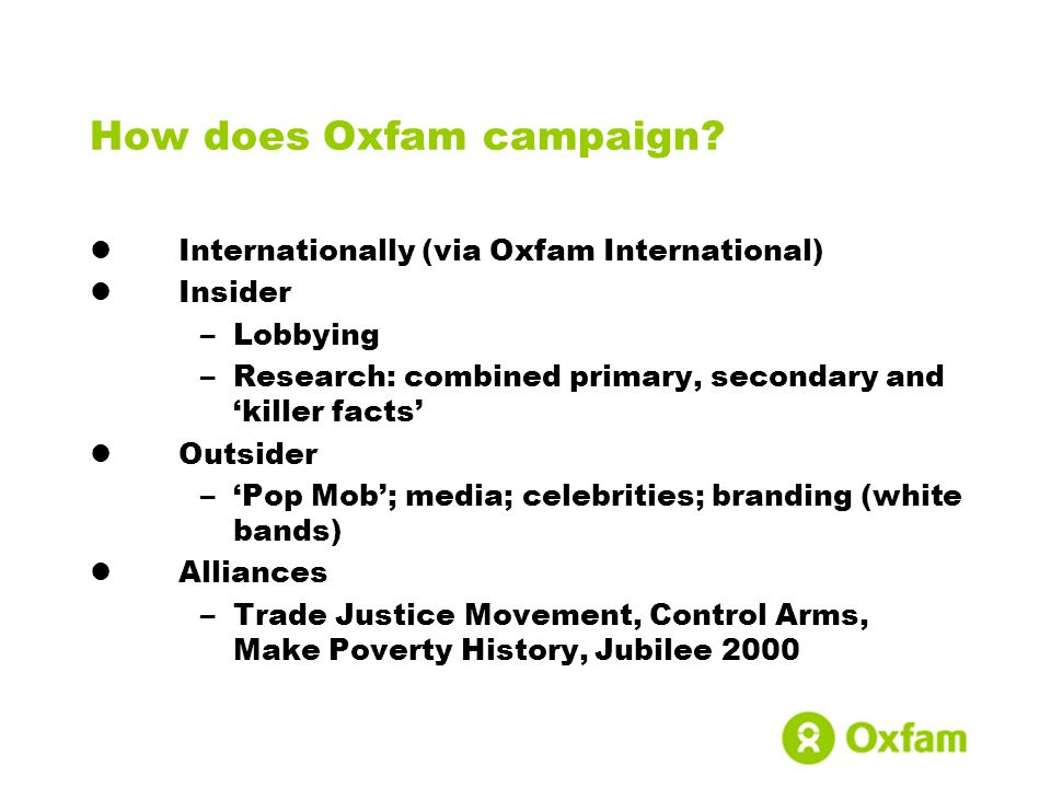 How does Oxfam campaign.