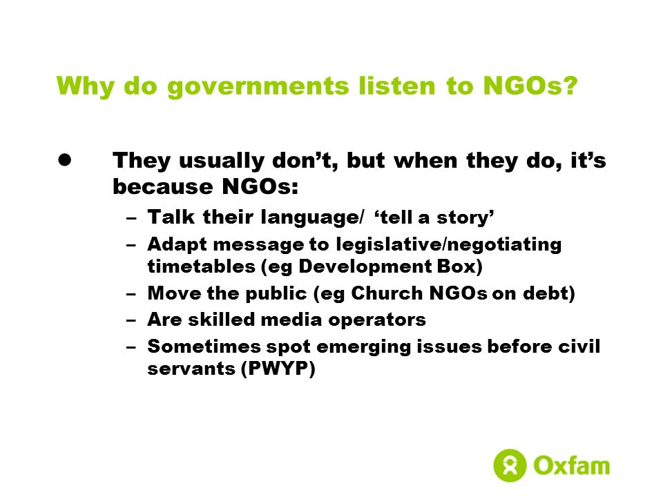 Why do governments listen to NGOs.