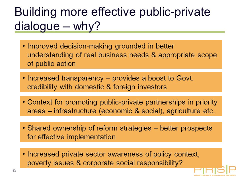 13 Building more effective public-private dialogue – why.