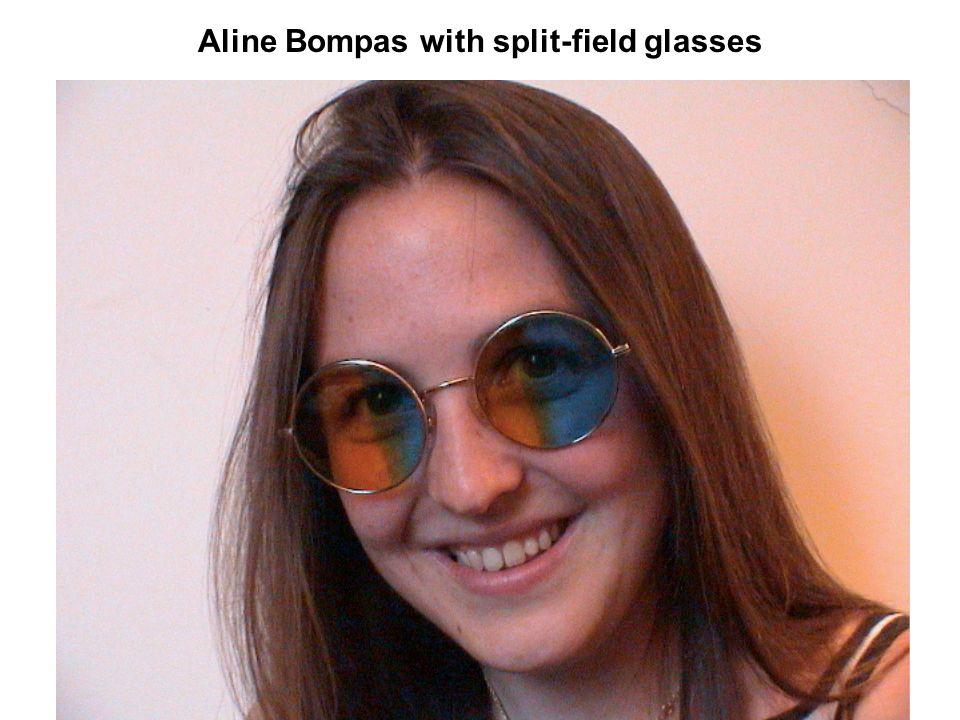 Aline Bompas with split-field glasses