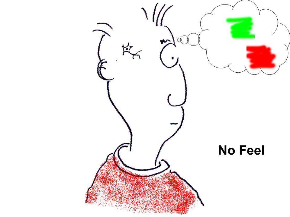 No Feel