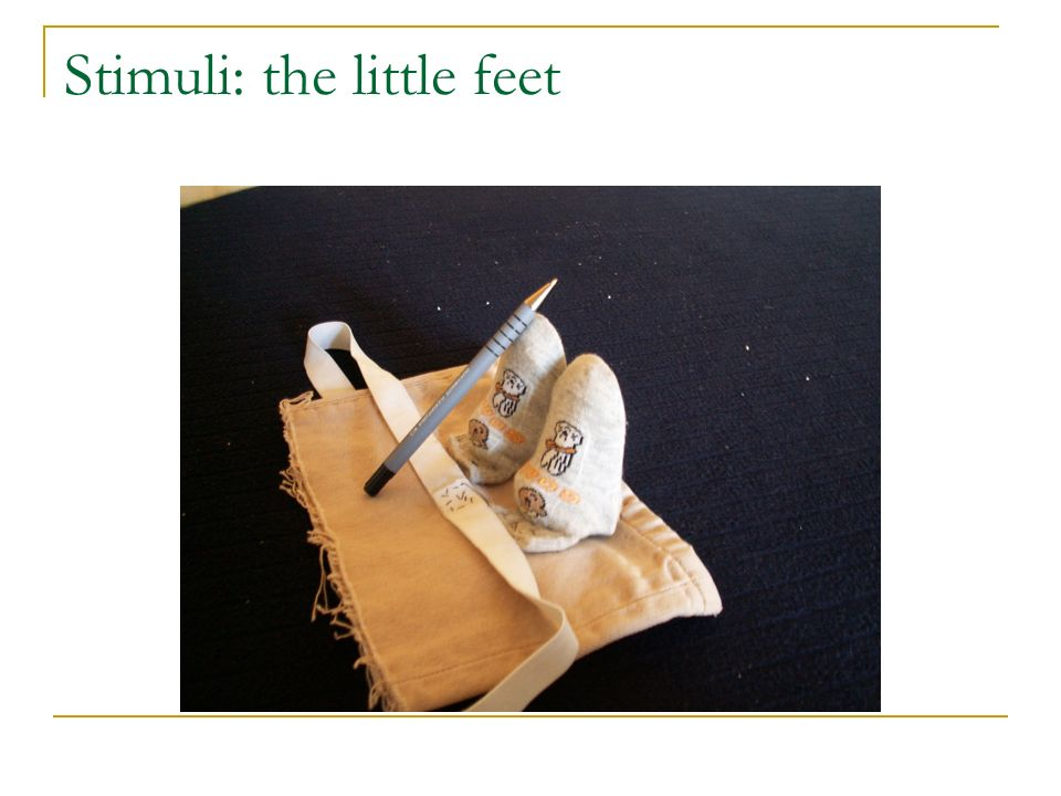 Stimuli: the little feet