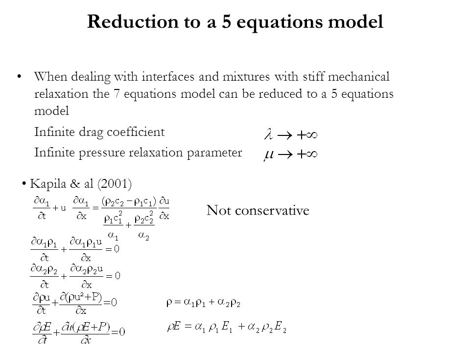 Reduction to a 5 equations model When dealing with interfaces and mixtures with stiff mechanical relaxation the 7 equations model can be reduced to a